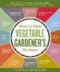 Week by Week Vegetable Gardeners Handbook