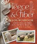Fleece & Fiber Sourcebook More Than 200 Fibers from Animal to Spun Yarn