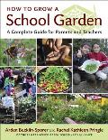 How to Grow a School Garden A Complete Guide for Parents & Teachers
