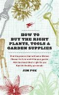 How to Buy the Right Plants Tools & Garden Supplies