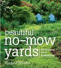 Beautiful No-Mow Yards: 50 Amazing Lawn Alternatives