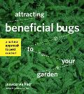 Attracting Beneficial Bugs to Your Garden A Natural Approach to Pest Control