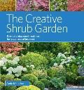 Creative Shrub Garden Eye Catching Combinations for Long Lasting Beauty
