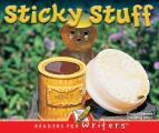 Sticky Stuff