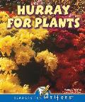 Hurray for Plants