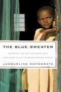 Blue Sweater Bridging the Gap Between Rich & Poor in an Interconnected World