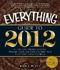 Everything Guide To 2012 All You Need To Know