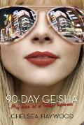 90 Day Geisha My Time As A Tokyo Hostess