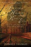 Sherlock Holmes and the King's Evil: And Other New Adventures of the Great Detective
