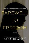 Farewell to Freedom