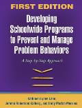 Developing Schoolwide Programs To Prevent & Manage Problem Behaviors A Step By Step Approach