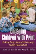 Engaging Children With Print Building Early Literacy Skills Through Quality Read Alouds