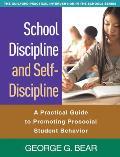 School Discipline and Self-Discipline: A Practical Guide to Promoting Prosocial Student Behavior