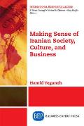Making Sense of Iranian Society, Culture, and Business