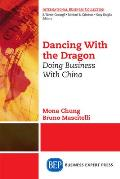 Dancing with the Dragon: Doing Business with China