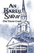 An Early Snow (the Visions Come)