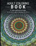 Adult Coloring Books Stress Relieving: A Coloring Book for Adults Featuring Creative Coloring Mandalas