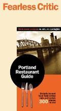 Fearless Critic Portland Restaurant Guide
