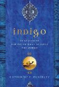 Indigo In Search of the Color That Seduced the World