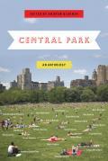 Central Park An Anthology