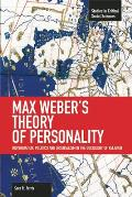 Max Weber's Theory of Personality: Individuation, Politics and Orientalism in the Sociology of Religion