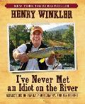 Ive Never Met an Idiot on the River Reflections on Family Photography & Fly Fishing