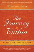 Journey Within A Modern Guide to the Ancient Wisdom of Bhakti Yoga Unleashing the Power of the Soul