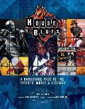 House of Blues A Backstage Pass to the Artists Music & Legends