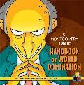C Mongomery Burns Handbook of World Domination