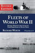 Fleets of World War II: Design History and Analysis for Every Ship of Every Navy (Revised Edition)