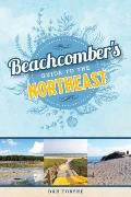 Beachcombers Guide to the Northeast