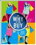 Why Of The Buy Consumer Behavior & Fashion Marketing