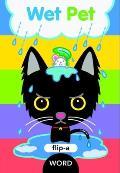 Flip-A-Word: Wet Pet