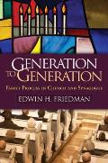 Generation To Generation Family Process In Church & Synagogue