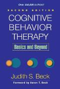 Cognitive Behavior Therapy 2nd Edition Basics & Beyond