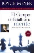 El Campo de Batalla de la Mente =...