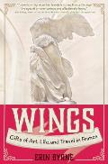 Wings from Victory Transformations & Other Gifts of Art Life & Travel in France