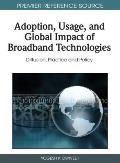 Adoption, usage, and global impact of broadband technologies; diffusion, practice and policy