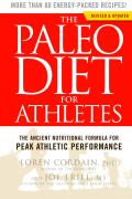 Paleo Diet for Athletes 2nd Edition A Nutritional Formula for Peak Athletic Performance