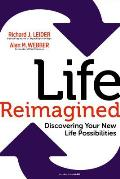 Life Reimagined Discovering Your New Life Possibilities