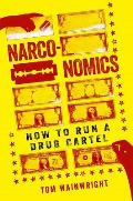 Narconomics How to Run a Drug...