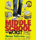 Middle School, the Worst Years of My Life [With Earbuds]