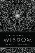 2500 Years of Wisdom Sayings of the Great Masters