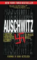 Auschwitz A Doctors Eyewitness Account