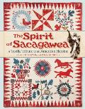 The Spirit of Sacagawea: A Textile Tribute to an American Heroine