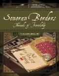 Sonoran Borders: Threads of Friendship