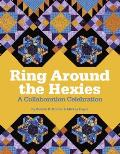 Ring Around the Hexies: A Collaboration Celebration