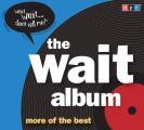 Wait Album
