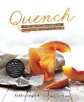 Quench Handcrafted Beverages to Satisfy Every Taste & Occasion
