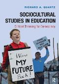 Education & Democracy A Humanities Approach To Sociocultural Studies In Education